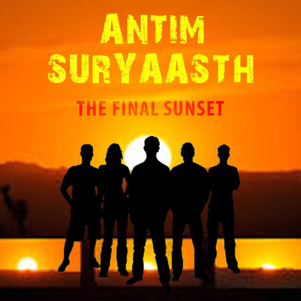 Anthim Suryaasth: The Final Sunset